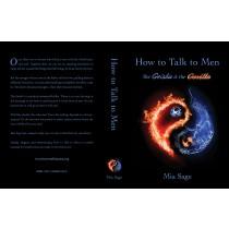 How to Talk to Men: The Geisha & the Gorilla